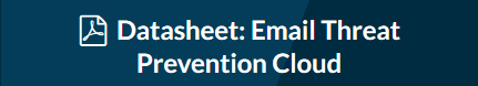 Datasheet-Email Threat Prevention Cloud